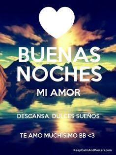 Cartelitos De Buenas Noches Mi Amor Vida Pinterest Night Love