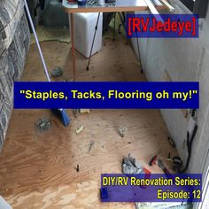 "Like Kermit the Frog might say, ""It ain't easy doing flooring! Diy Rv, Flooring, Kermit, Easy, Wood Flooring, Floor"