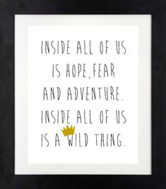Inside All of Us is a Wild Thing Print // Where the Wild Things Are // Nursery Wall Art // Babyshower Gift