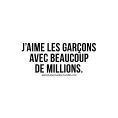 J'aime les garçons avec beaucoup de millions - #JaimrLaGrenadine #citation #punchline #amour