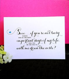 Will You Be The One To Walk Me Down The Aisle by PoeticTwistDesign