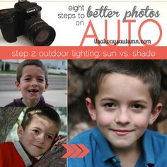 want to improve your #photography without taking the time to read your camera manual and learn to change settings? this 8-part series teaches you how to get better photos on AUTO - step 2 is about how to use outdoor light.