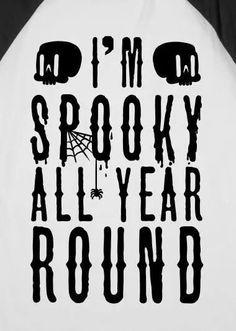 Im Spooky All Year Round halloween halloween pictures halloween images halloween photos images of halloween Halloween Season, Holidays Halloween, Happy Halloween, Halloween Decorations, Halloween Party, Halloween Stuff, Halloween Signs, Halloween Halloween, Halloween Countdown
