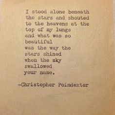 """The universe and her, and I"" poem #5, by Christopher Poindexter."
