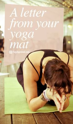 A Letter From Your Yoga Mat :)
