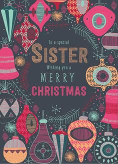 Rebecca Prinn - RP Bright Christmas Baubles Sister Greeting Card