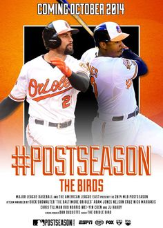 The Baltimore Orioles are IN!! Coming October 2014