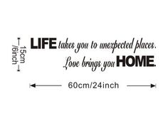 Free Will Life Takes You to Unexpected Places Love Brings You Home Word Art Decor Home Decor Wall Sticker Free Will http://www.amazon.com/dp/B00K4VSK6G/ref=cm_sw_r_pi_dp_LJPaub07X4YYN