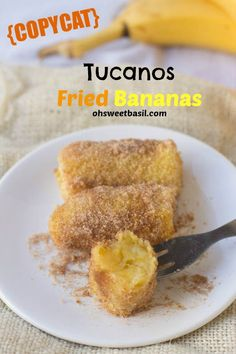 #copycat #Tucanos #fried Bananas! ohsweetbasil.com