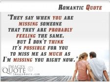 When you are missing someone - Romantic Quote