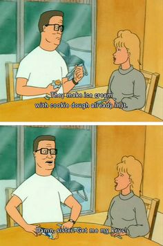 bahaha. I grew up on king of the hill