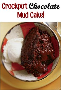 Crockpot Chocolate Mud Cake: I made this tonight and it actually turned out quite amazingly delicious! We got a little skeptical half way through the cooking process, it did take the full two hours, but it proved is wrong. With a little vanilla ice cream... Perfection!!!