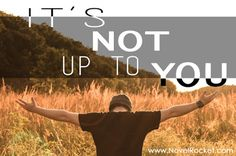 Allen Arnold, It's Not Up to You, Novel Rocket, surrender, The Story of With