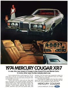Mercury Cougar 1974 x Reproduction Metal Sign Vintage Advertisements, Vintage Ads, Retro Ads, Classic Hot Rod, Classic Cars, Old American Cars, Chevy Trucks, Gm Chevy, Chevy Van