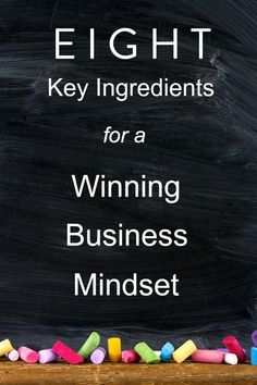 8 Key Ingredients for a Winning Business Mindset