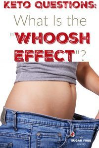 """Keto Questions: What Is the """"Whoosh Effect""""?"""