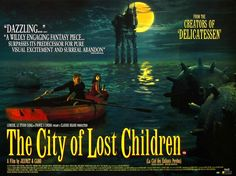 the city of lost children | REWOUND: THE CITY OF LOST CHILDREN [1995] | epileptic moondancer