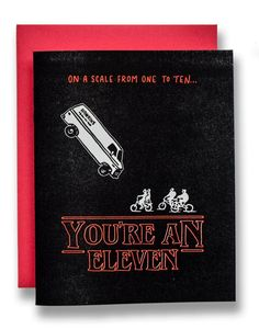You're An Eleven ~ Stranger Things Card