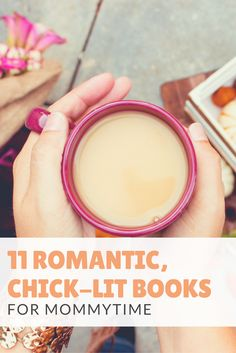 11 Romantic, Chick-Lit Books for Mommytime-- All mom's need a little mommytime! Whether you can squeeze it in first thing in the morning, during naptime, or just before bed, give yourself a little time to relax. Romantic, Chick-lit is the perfect way to unwind and get lost in the lives' of others.