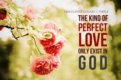 The Perfect Love of God