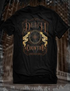 The Death Country T-Shirt