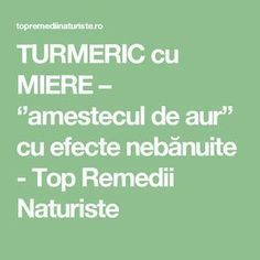 TURMERIC cu MIERE – ''amestecul de aur'' cu efecte nebănuite - Top Remedii Naturiste Health And Wellness, Health Fitness, Hungarian Recipes, Metabolism, Good To Know, The Cure, Beauty Hacks, Remedies, Projects To Try