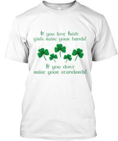 Limited Edition Irish Girls Shirt   Teespring