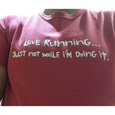 Hate Running But Do It Anyway? Then these will make you laugh!