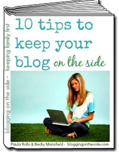 FREEBIE - Free ebook for you! 10 tips to keep your blog on the side. - Blogging on the Side