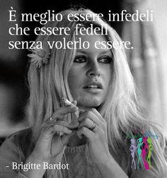 #fedeltà #Brigitte #Bardot