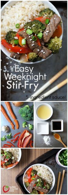 Easy Weeknight Stir-Fry. One of our go-to recipes for a quick and healthy dinner! Includes an easy 5-ingredient stir-fry sauce, using ingredients you probably already have on hand. http://www.superhealthykids.com/easy-weeknight-stir-fry-recipe/