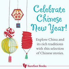Celebrate Chinese New Year! Explore China and it's rich traditions with Barefoot Books. Barefoot Books, Award Winning Books, Book Gifts, Chinese New Year, Gifts For Kids, Childrens Books, China, Traditional, Activities