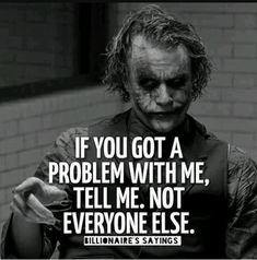 33 Joker Quotes to fill you with Craziness. Joker Qoutes, Joker Frases, Best Joker Quotes, Epic Quotes, Badass Quotes, Wisdom Quotes, True Quotes, Quotes To Live By, Inspirational Quotes