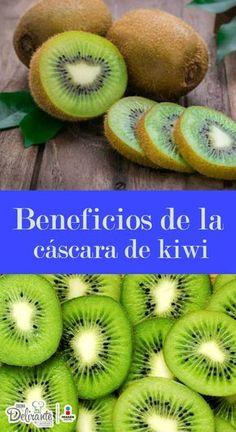 beneficios de la cascara de kiwi | CocinaDelirante
