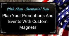Rush your #Memorialday #magnet orders right away and grab the #bestdeals! Our patriotic themed magnets are literally flying off our shelves in a flash.Check out our blog for more !
