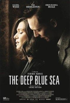 The Deep Blue Sea is a 2011 Drama, Romance film directed by Terence Davies and starring Rachel Weisz, Tom Hiddleston. Tom Hiddleston, Films Cinema, Cinema Posters, Movie Posters, Rachel Weisz, Netflix Movies, Movies Online, Watch Netflix, Deep Blue Sea Movie