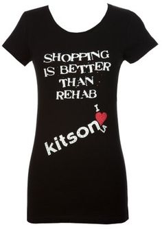 """ShopStyle: Kitson """"Shopping Is Better Than Rehab"""" Tee"""