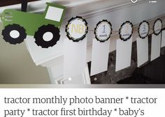 Tractor Birthday, Monthly Photos, Photo Banner, Baby Party, Tractors, First Birthdays, Home Decor, One Year Birthday, Decoration Home
