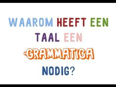 Wat heb je aan grammatica?