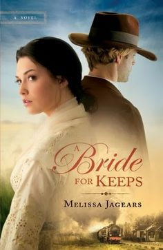 4 Star Review for this WONDERFUL, Christian Historical Fiction novel by Melissa Jaegars A BRIDE FOR KEEPS