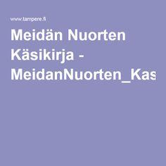 Meidän Nuorten Käsikirja - MeidanNuorten_Kasikirja.pdf