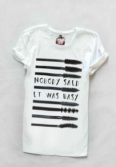 T-shirt - Nobody Said it Was Easy