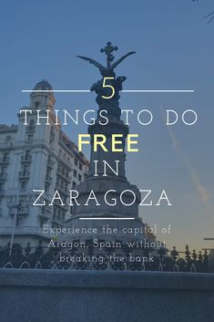Get out and experience the city without breaking the bank. This guide to Zaragoza Spain gives a small insight into the treasures to be found on these ancient streets. Spain And Portugal, Portugal Travel, Spain Travel, Backpacking Spain, Spanish Holidays, Spain Culture, International Travel Tips, Romantic Places, Zaragoza