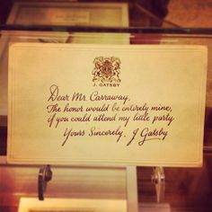 The Great Gatsby (2013) | This artifact from the film, Gatsby's invite to Nick Carraway, displayed at the NYC premiere party at The Plaza Hotel.