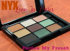 NYX Love In Paris Eyeshadow Palette: Pardon My French