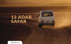 Adab-Adab Safar (Bepergian Jauh) Doa, Hadith, Muslim, Safari, Vehicles, Car, Islam, Vehicle, Tools
