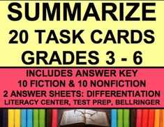 20 SUMMARIZE TASK CARDS: NO PREP - Use for literacy centers, test prep or bell ringers - Fulfills common core standards R.L.2 & RI.2 - Perfect for differentiated materials Summarize It! Task Cards Literature & Informational Text Cards for CCSS aligned dif (grade 3 art task cards)