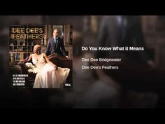 Do You Know What it Means - YouTube