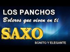LOS PANCHOS-LOS BOLEROS QUE VIVEN EN TI-SAXO BONITO-RELAXING - YouTube Puerto Rican Music, You And I, Youtube, Content, Romantic Songs, Musica, Dancing, Bonito, You And Me