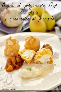 Bignè al gorgonzola Dop, pere e caramello al passito